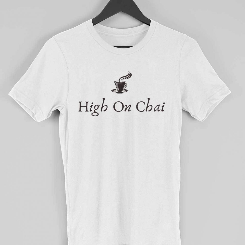 High On Chai T-shirt